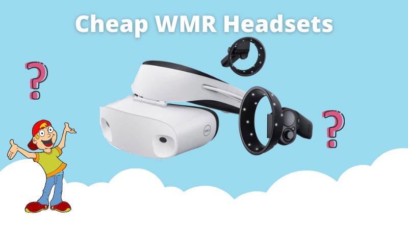 5 Cheapest Windows Mixed Reality Headset